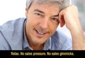 No sales pressure.