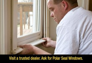 Visit a trusted Polar Seal dealer.