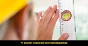 We measure your window openings